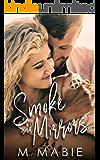 Smoke and Mirrors (City Limits Book 3)