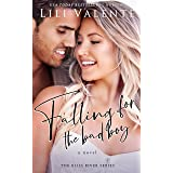 Falling for the Bad Boy: A Small Town Friends-to-Lovers Romance (Bliss River Book 3)