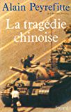 La Tragédie chinoise (Documents)