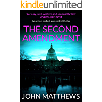 The Second Amendment: An action-packed gun control thriller