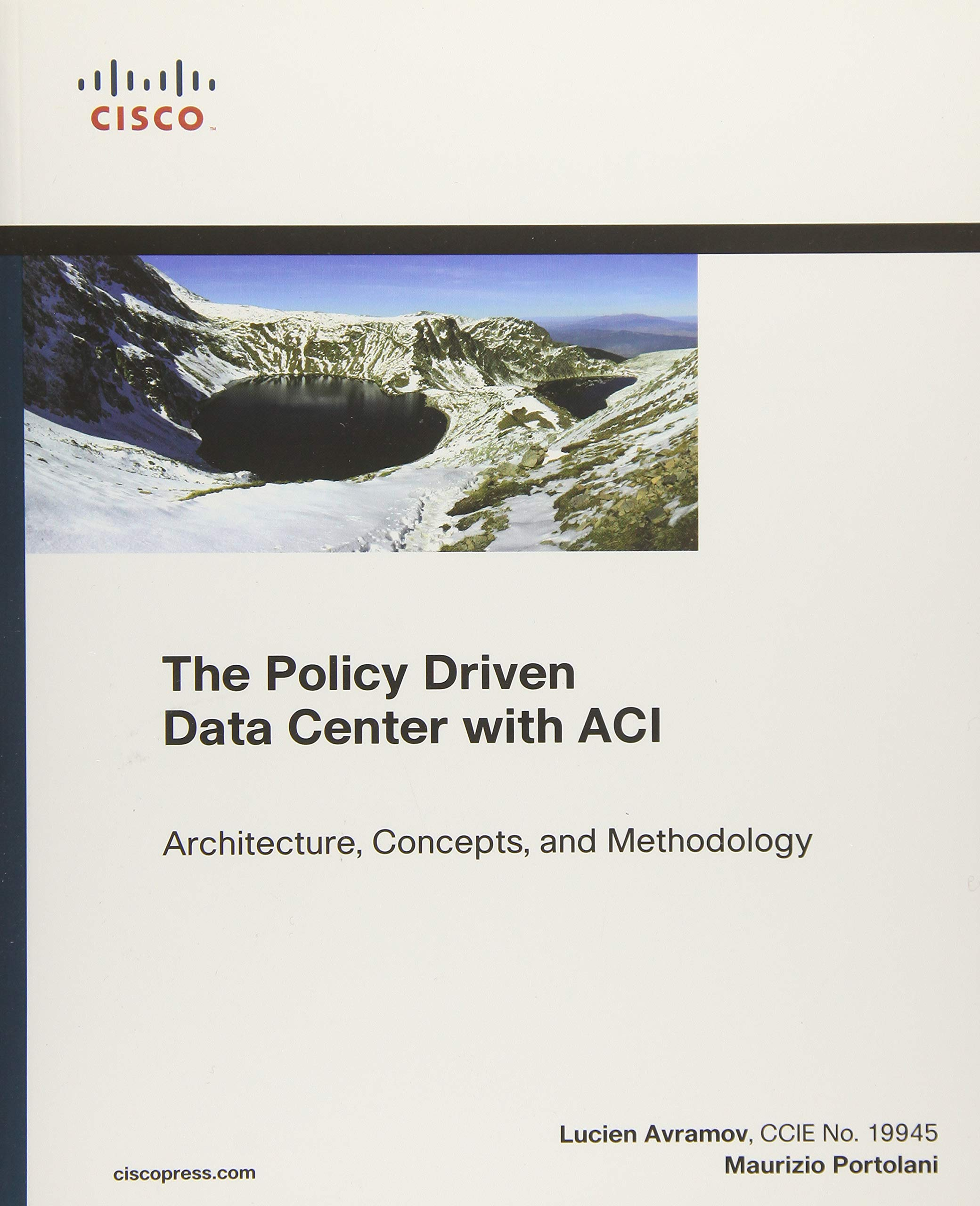 Buy The Policy Driven Data Center with ACI: Architecture, Concepts