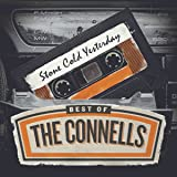 Stone Cold Yesterday: The Best Of The Connells