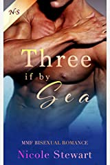 Three if by Sea: MMF Bisexual Romance Kindle Edition