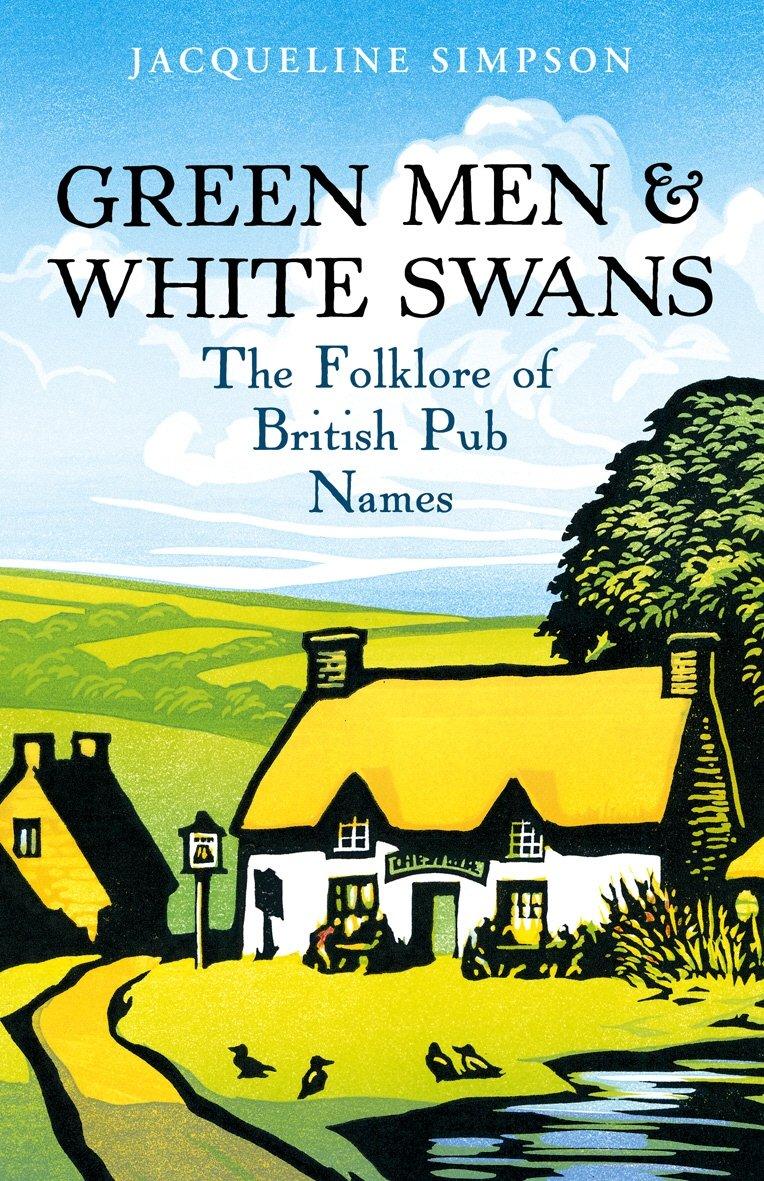 green-men-white-swans-the-folklore-of-british-pub-names