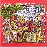 BEGIN シングル大全集 25周年記念盤