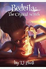 Bedeila: The Crystal Witch Kindle Edition