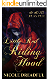 Little Red Riding Hood (Adult Fairy Tales Book 2)