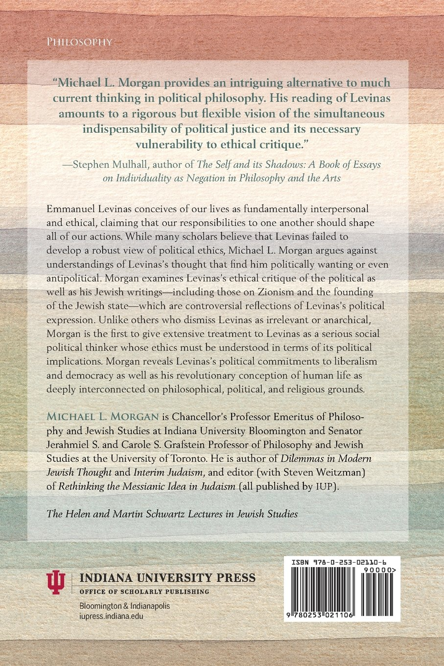 levinas s ethical politics the helen and martin schwartz lectures levinas s ethical politics the helen and martin schwartz lectures in jewish studies michael l morgan 9780253021106 com books
