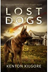 Lost Dogs Kindle Edition