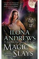 Magic Slays (Kate Daniels Book 5) Kindle Edition