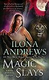 Magic Slays (Kate Daniels Book 5)