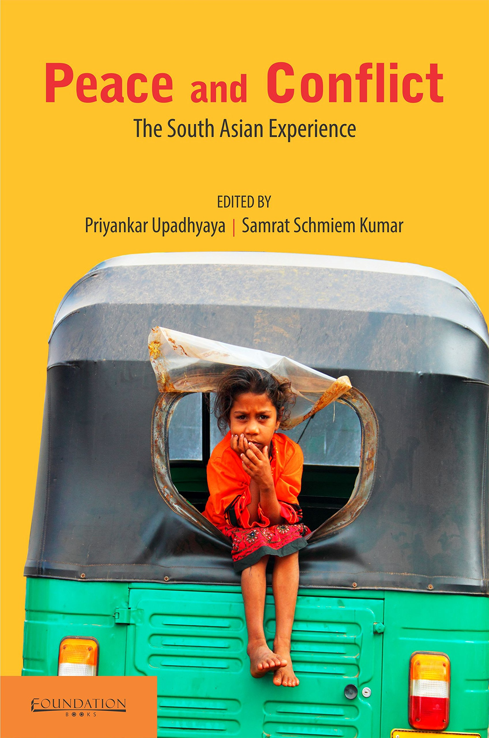 Peace and Conflict: The South Asian Experience PDF