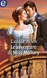 Le avventure di Miss Mallory (eLit) (The scandalous Ravenhursts Vol. 1)