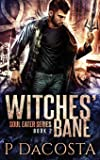Witches' Bane: Volume 2