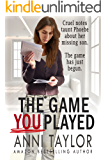 The Game You Played: A Chilling Psychological Thriller