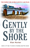 Gently By The Shore (Inspector George Gently Series Book 2)