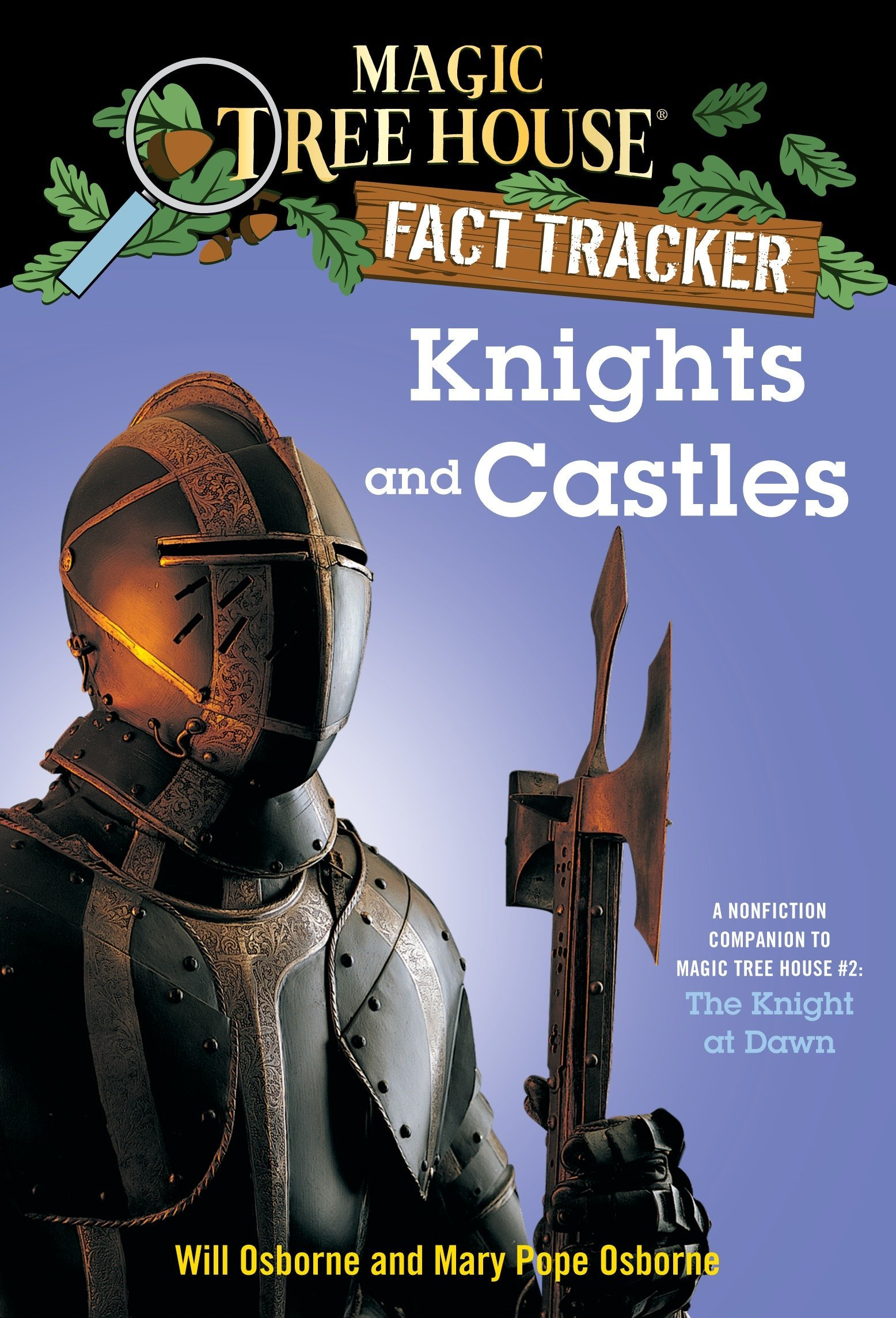 Amazon.com: Knights and Castles: A Nonfiction Companion to Magic Tree House  #2: The Knight at Dawn (Magic Tree House (R) Fact Tracker) (9780375802973):  Mary ...