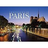 Spectacular Paris (Rizzoli Classics)