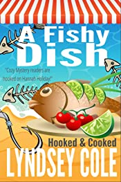 A Fishy Dish (A Hooked & Cooked Cozy Mystery Series Book 3)