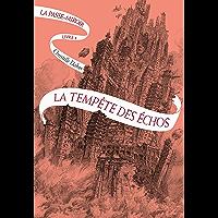 La Passe-miroir (Livre 4) - La Tempête des échos (French Edition) book cover