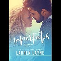Imperfeitos: Recomeços — Livro II