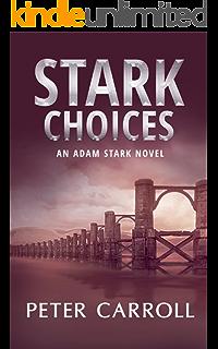 Stark Choices (An Adam Stark Novel Book 2)