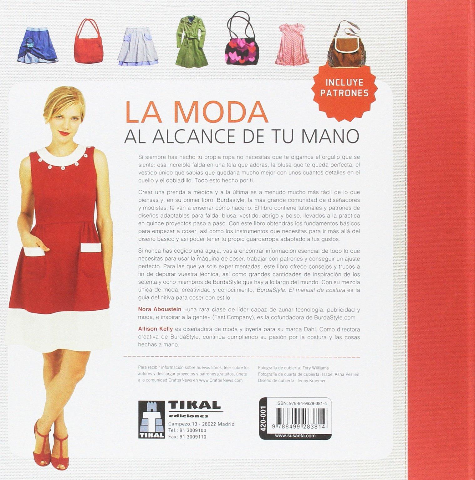 BurdaStyle. El manual de costura: Amazon.es: Tikal Ediciones S A: Libros