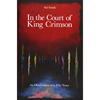 In the Court of King Crimson - An