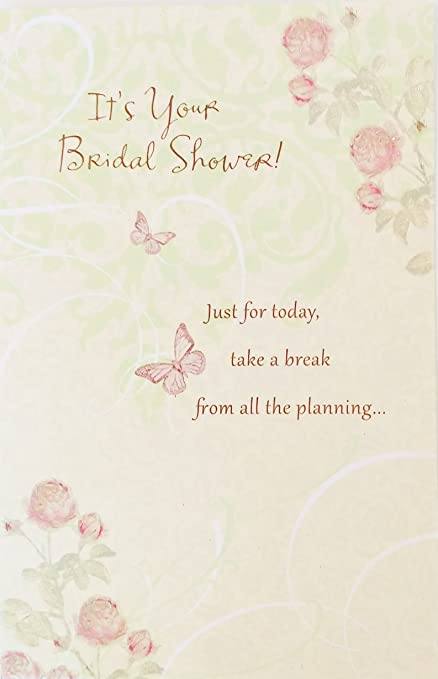 its your bridal shower greeting card just for today take a break