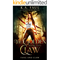 Fang And Claw: A Seven Sons Novel (The Golden Claw Book 2)