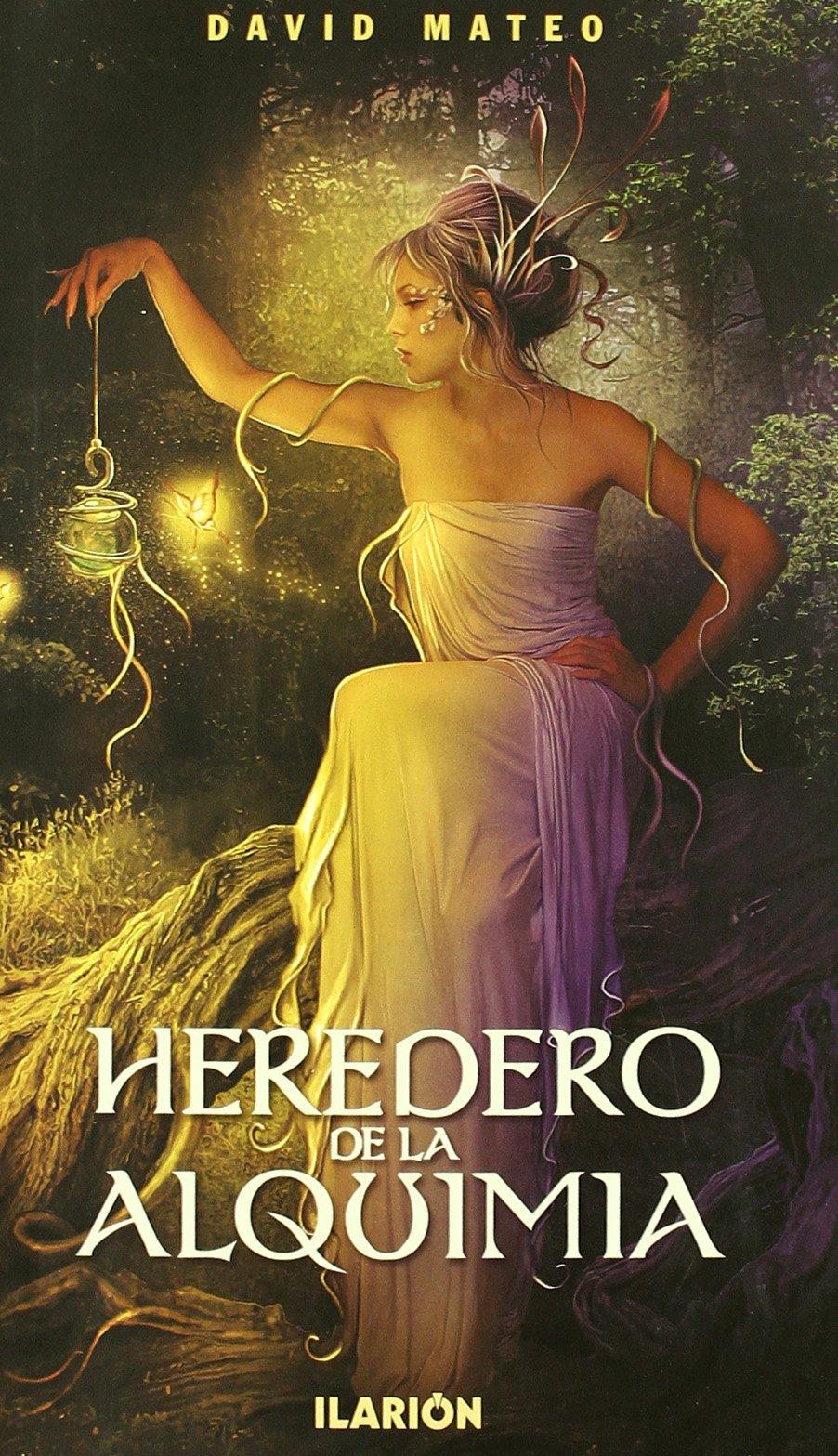 Heredero De La Alquimia (Fantasia (ilarion)): Amazon.es: David Mateo: Libros