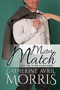 Mister Match (The Match Series Book 1)