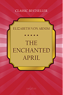 The enchanted april penguin classics kindle edition by elizabeth the enchanted april classic bestseller fandeluxe Images
