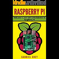 RASPBERRY PI: Guía paso a paso para principiantes de Raspberry Pi (Hardware y Software Raspberry Pi)