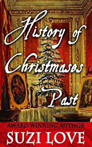 History of Christmases Past: History Events Book 1