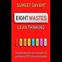 Eight Wastes (Lean Thinking Book 1) (English Edition)