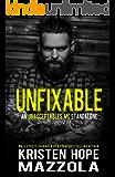Unfixable: An Unacceptables MC Standalone Romance