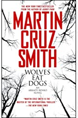 Wolves Eat Dogs (Arkady Renko Series Book 5) Kindle Edition