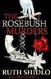 The Rosebush Murders (A Helen Mirkin Novel Book 1)