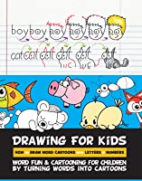 Drawing For Kids How To Draw Word Cartoons With