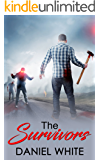 The Survivors: A race for survival as a deadly airborne virus plagues a town, will they survive?