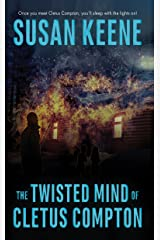 The Twisted Mind of Cletus Compton Kindle Edition