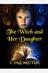The Witch and Her Daughter (The Royal Wizard of Yurt Book 11) Kindle Edition