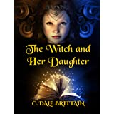 The Witch and Her Daughter (The Royal Wizard of Yurt Book 11)