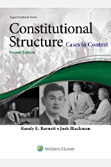 Constitutional Structure: Cases in Context (Aspen Casebook Series) Kindle Edition