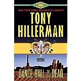 Dance Hall of the Dead: A Leaphorn & Chee Novel (A Leaphorn and Chee Novel Book 2)