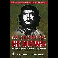De jacht op Che Guevara: Hoe een US Special Forces Team Bolivia hielp 's werelds beroemdste revolutionair uit te schakelen