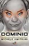 Dominio (La Serie dell'Onniologo Vol. 3)