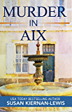 Murder in Aix: Book 5 of the Maggie Newberry Mysteries (The Maggie Newberry Mystery Series)