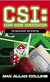 Snake Eyes (CSI Book 8)